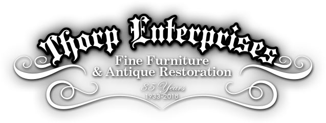 Thorp Brothers Restoration - Antique Furniture Restoration Since 1933