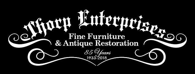 Thorp Brothers Restoration - Antique Furniture Restoration Since 1933